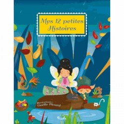 Mes 12 petites histoires, éditions Piccolia, Marie-Laure Cathelin, auteur, écriture